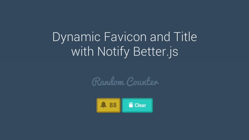 Dynamic Favicon and Title with Notify Better.js