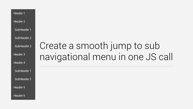Create a Smooth Jump-To Sub Navigation Menu in One JS Call