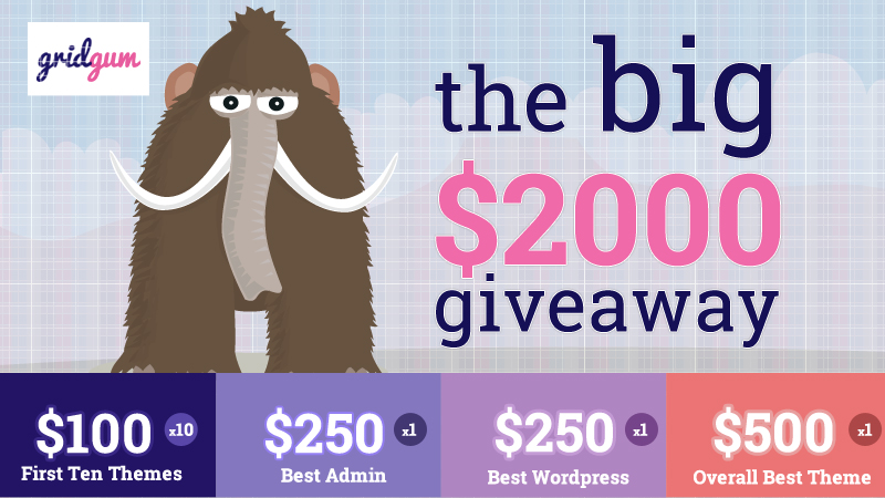 Gridgum Mammoth June $2000 Giveaway for Theme Developers