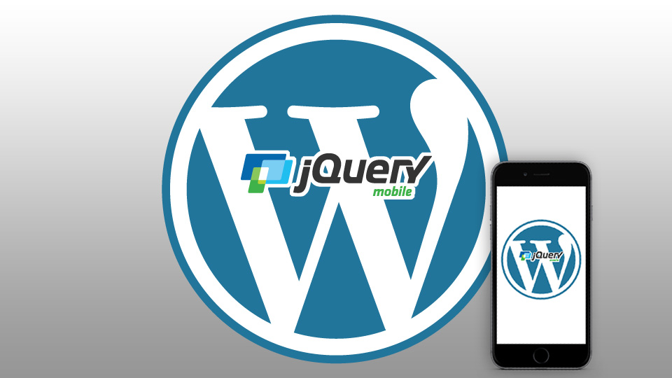Steps to formulate a Mobile WordPress Website With jQuery Mobile Library