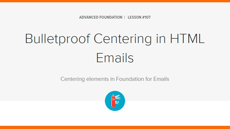 Bulletproof Centering in HTML Emails